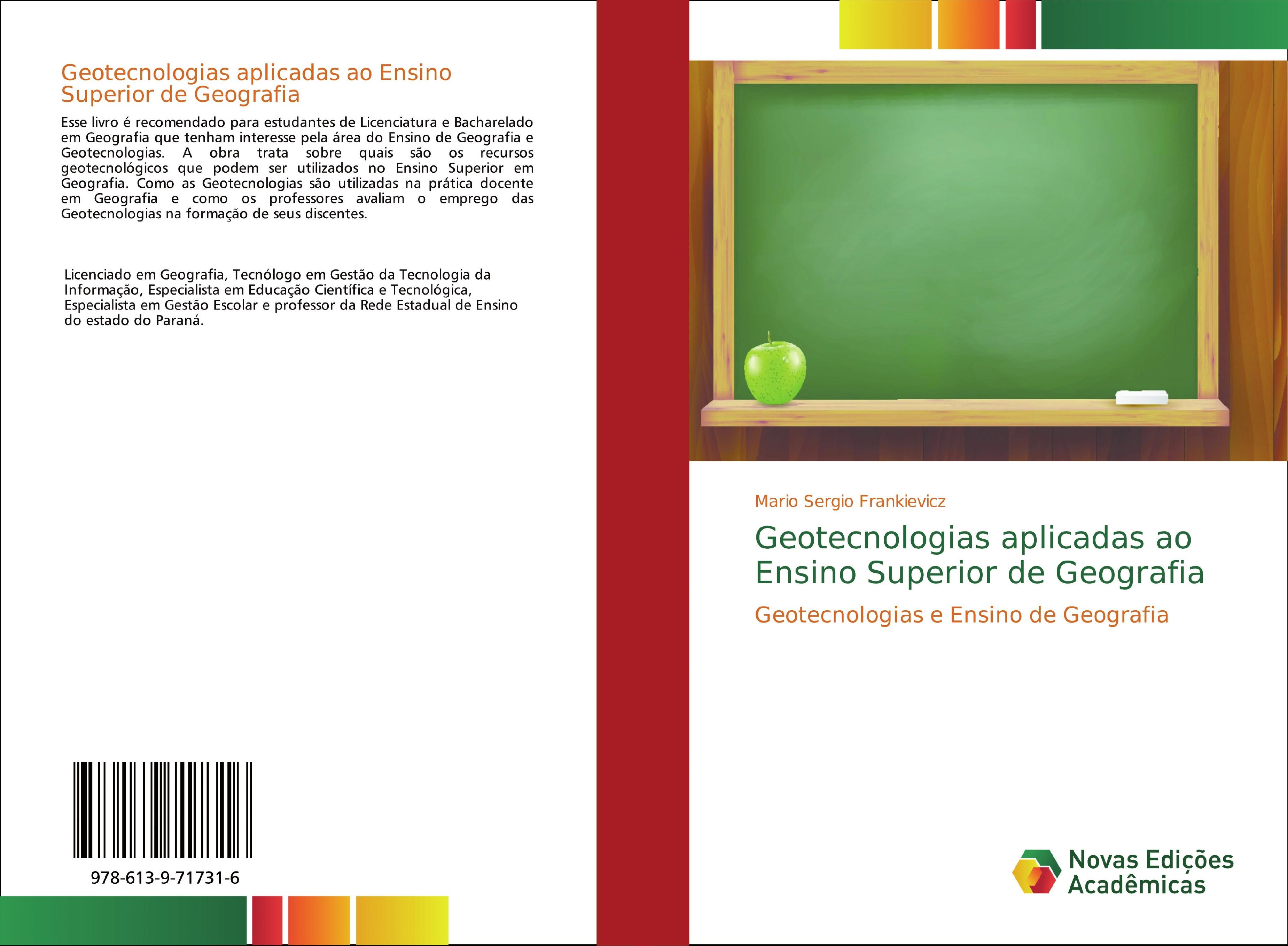 Geotecnologias aplicadas ao Ensino Superior de Geografia: Geotecnologias e Ensino de Geografia