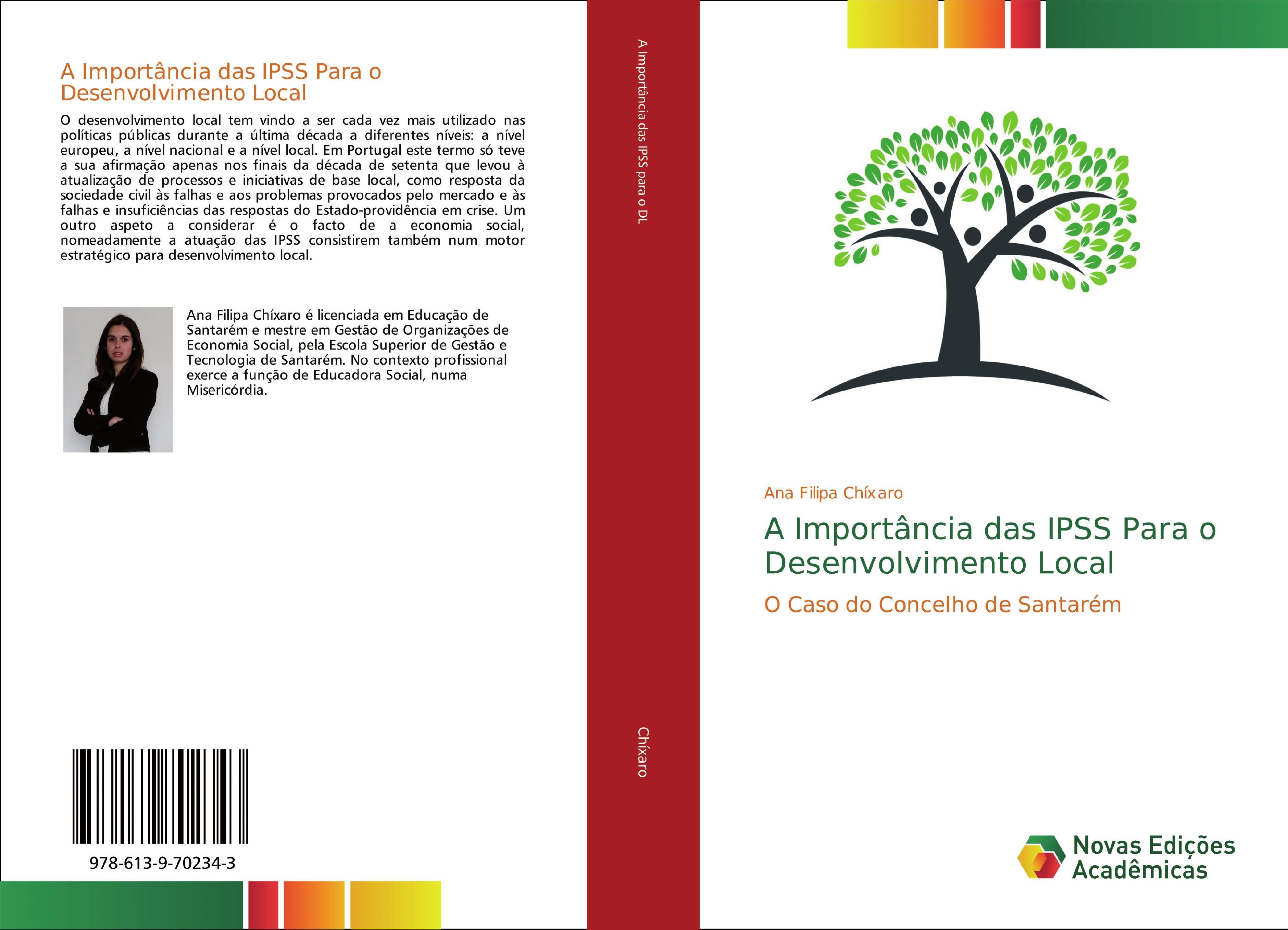 A Importância das IPSS Para o Desenvolvimento Local  O Caso do Concelho de Santarém  Ana Filipa Chíxaro  Taschenbuch  Paperback  Portugiesisch  2019 - Chíxaro, Ana Filipa