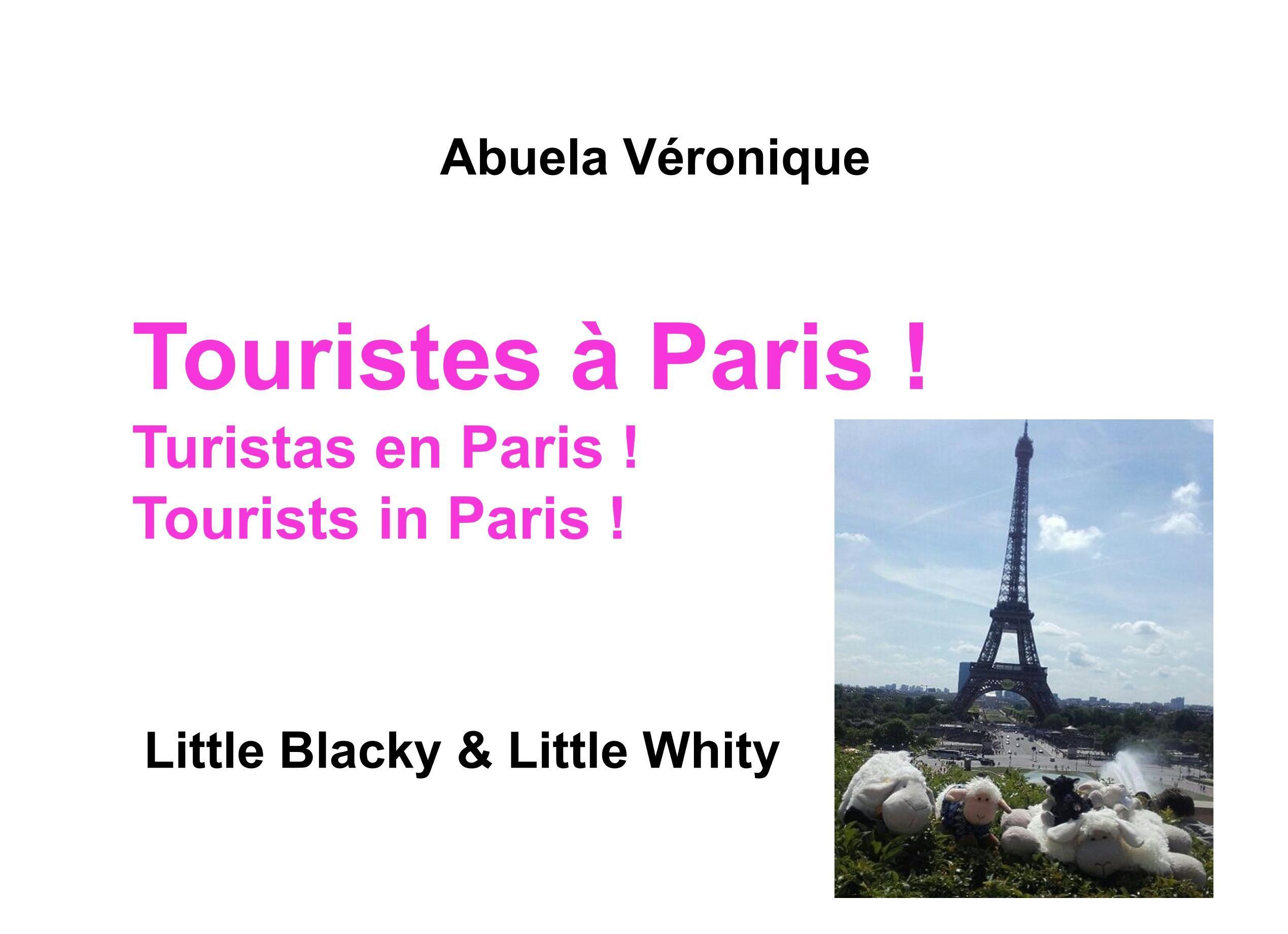 Touristes à Paris !  Little Blacky & Little Whity  Abuela Véronique  Buch  HC gerader Rücken kaschiert  Französisch  2018 - Véronique, Abuela