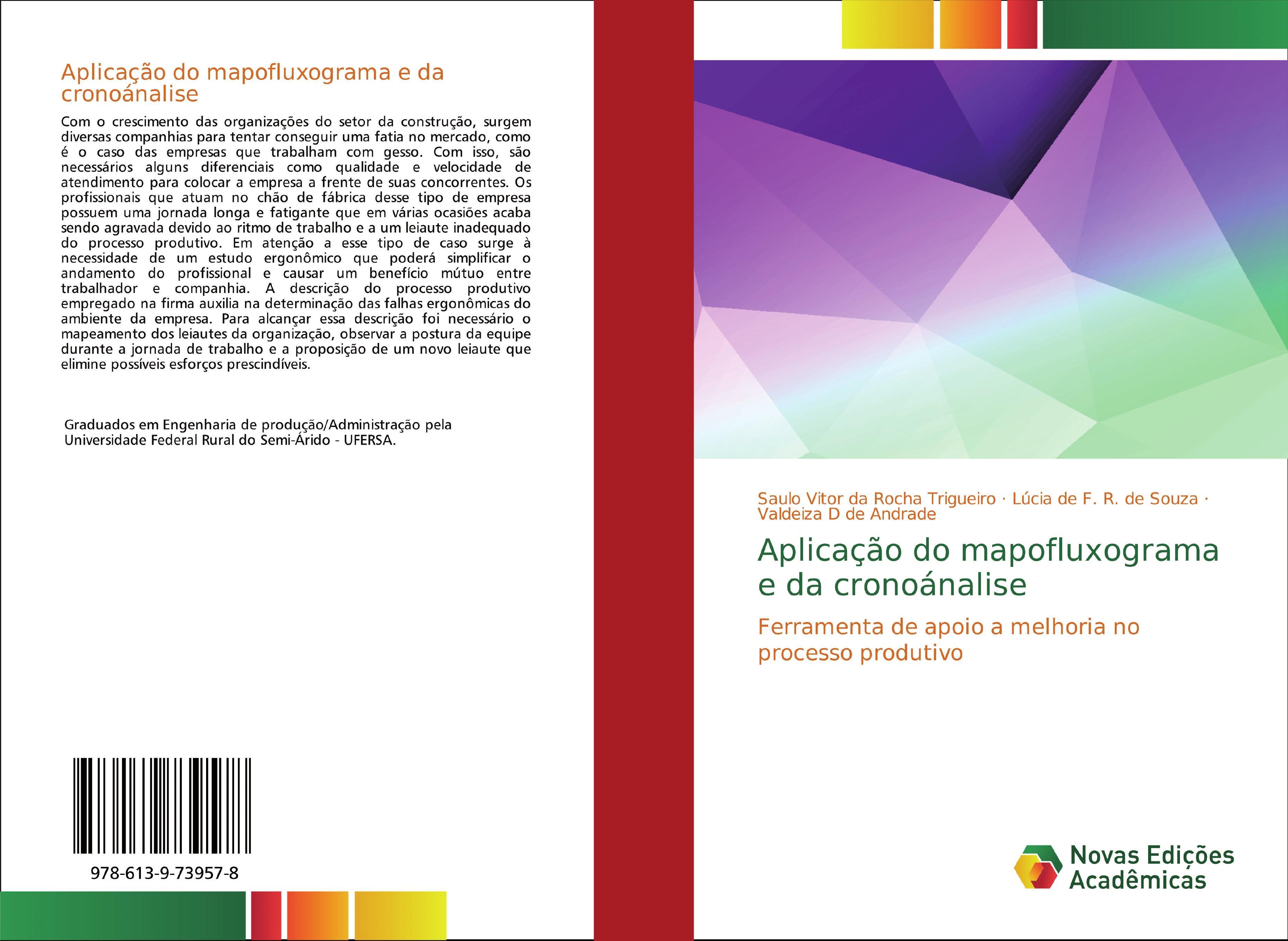 Aplicação do mapofluxograma e da cronoánalise  Ferramenta de apoio a melhoria no processo produtivo  Saulo Vitor da Rocha Trigueiro  Taschenbuch  Paperback  Portugiesisch  2019