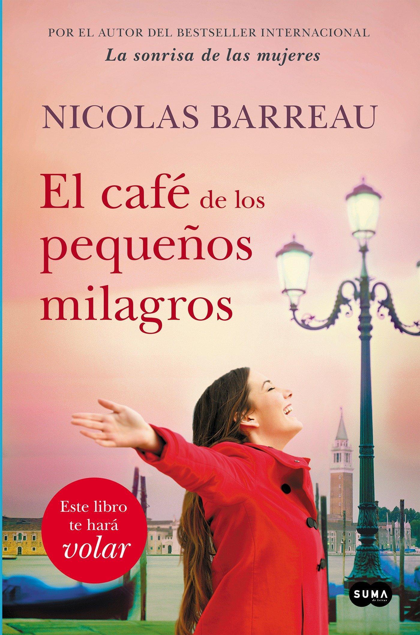 El Café de Los Pequeños Milagros / The Cafe of Small Miracles  Nicolas Barreau  Taschenbuch  Spanisch  2018 - Barreau, Nicolas