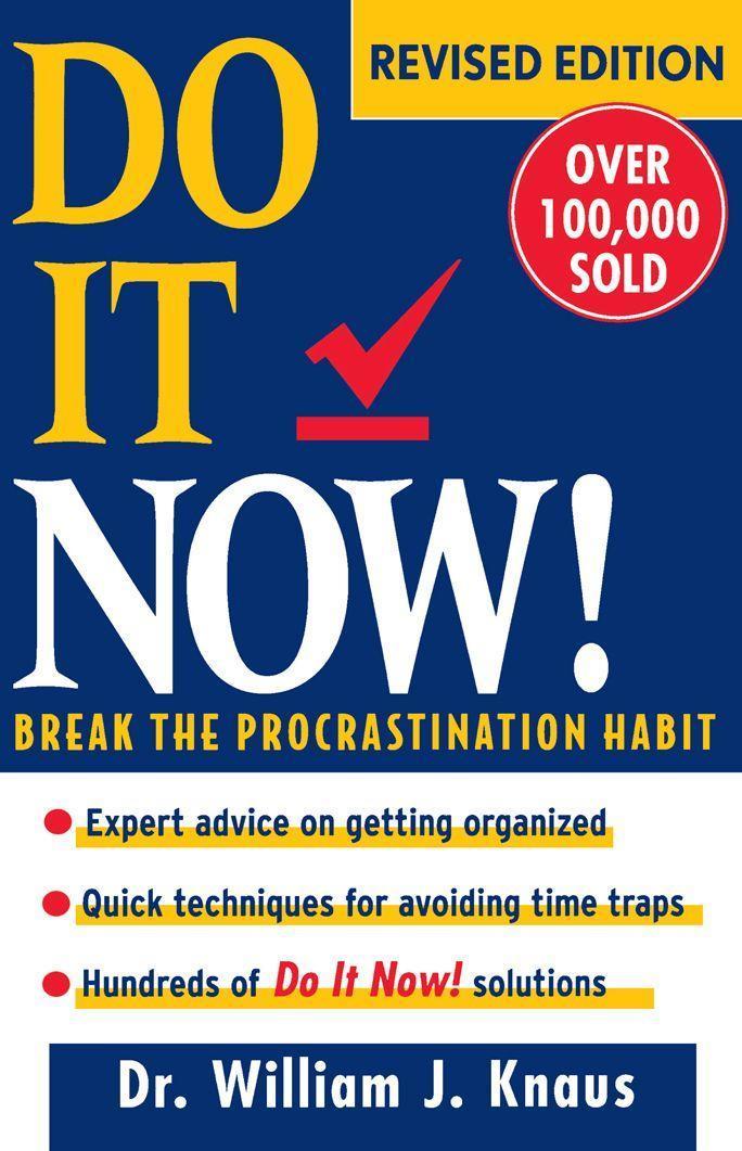 Do It Now!: Break the Procrastination Habit  William J. Knaus  Taschenbuch  Englisch  1997 - Knaus, William J.