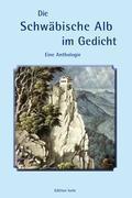 Die Schwäbische Alb im Gedicht  Christel Hierholzer-Mauthe  Taschenbuch  Paperback  Deutsch  2011 - Hierholzer-Mauthe, Christel