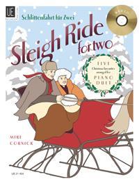 Sleigh Ride for Two  Fünf der schönsten Weihnachts-Evergreens im mittleren Schwierigkeitsgrad. für Klavier zu 4 Händen mit CD. Ausgabe mit CD.  Taschenbuch  Deutsch
